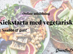 Kickstarta med vegetariskt